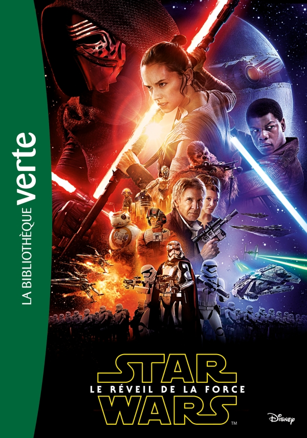 Star Wars - Episode VII - Le réveil de la Force - Le roman du film