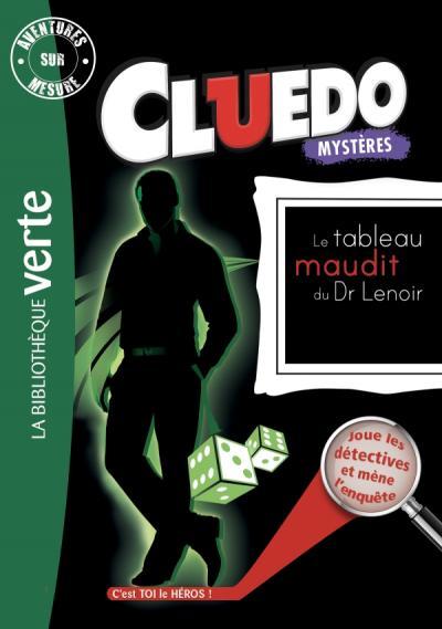 Aventures sur Mesure Cluedo 08 - Le tableau maudit du Dr Lenoir