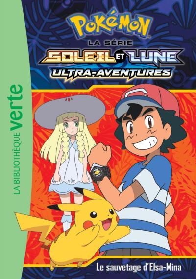 Pokémon Soleil et Lune 13 - Le sauvetage d'Elsa-Mina