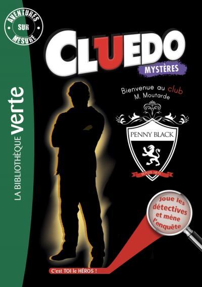 Aventures sur mesure Cluedo 11 - Bienvenue au club Monsieur Moutarde