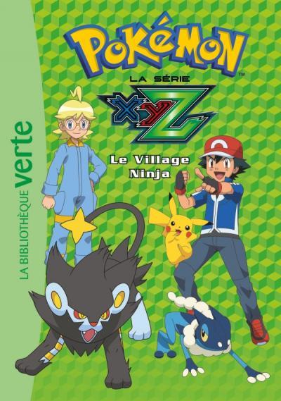 Pokémon 31 - Le Village Ninja
