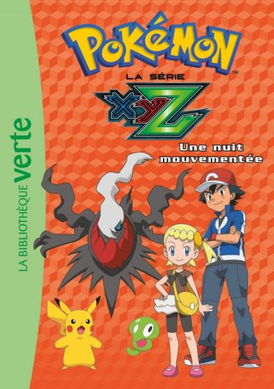 Pokémon 30 - Une nuit mouvementée