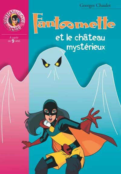 Fantômette 46 - Fantômette et le château mystérieux