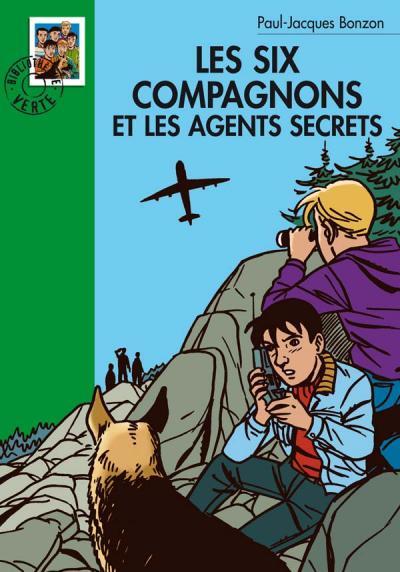Les Six Compagnons 12 - Les Six Compagnons et les agents secrets