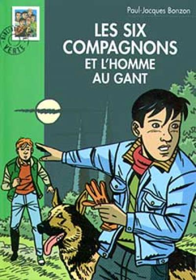 Les Six Compagnons 07 - Les Six Compagnons et l'homme au gant