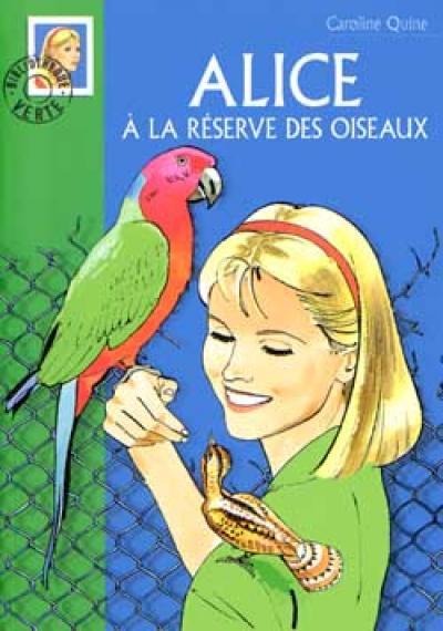 Alice 21 - Alice à la réserve des oiseaux