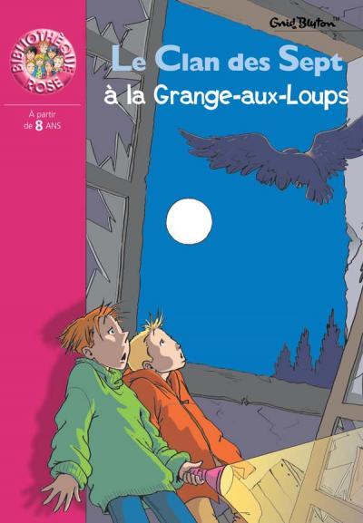 Le Clan des Sept à la Grange-aux-Loups