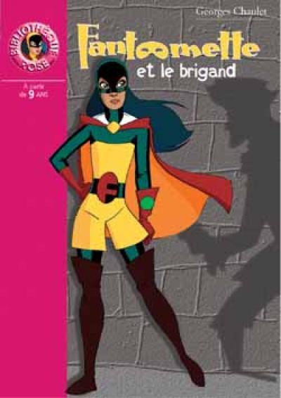 Fantômette 13 - Fantômette et le brigand