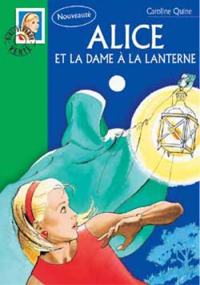 Alice 26 - Alice et la dame à la lanterne