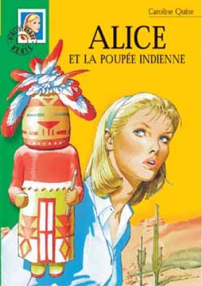 Alice 23 - Alice et la poupée indienne