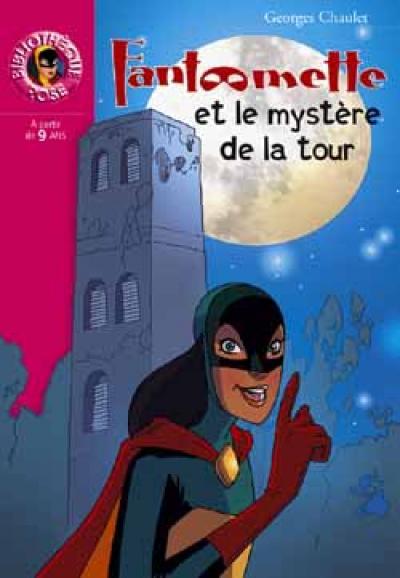 Fantômette 40 - Fantômette et le mystère de la tour