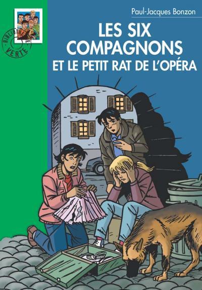 Les Six Compagnons 10 - Les Six Compagnons et le petit rat de l'Opéra