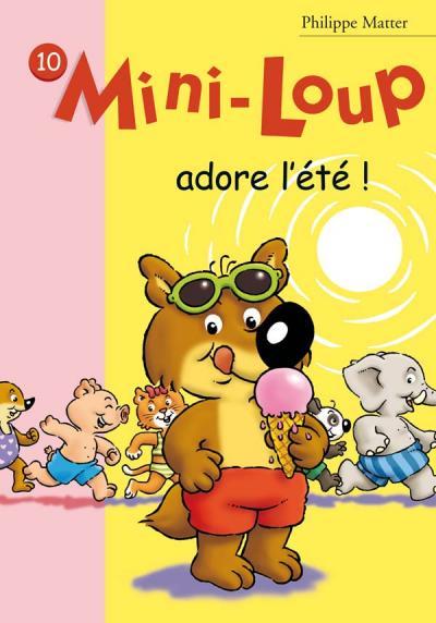 Mini-Loup 10 - Mini-Loup adore l'été !