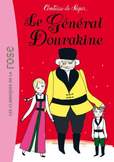 La Comtesse de Ségur 11 - Le général Dourakine