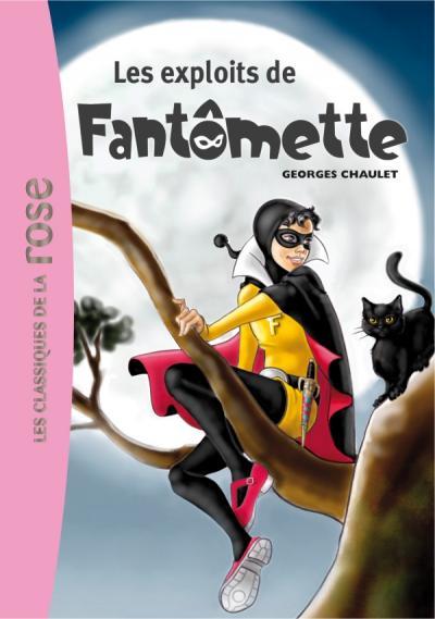 Fantômette 01 - Les exploits de Fantômette