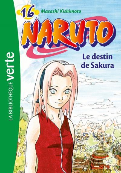 Naruto 16 - Le destin de Sakura
