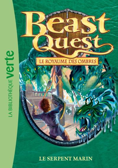 Beast Quest 17 - Le serpent marin