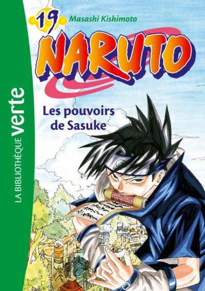 Naruto 19 - Les pouvoirs de Sasuke
