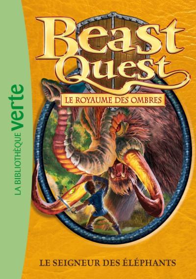 Beast Quest 19 - le Seigneur des éléphants