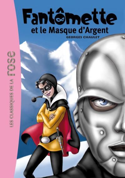 Fantômette 23 - Fantômette et le masque d'argent