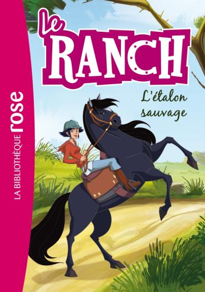 Le Ranch 01 - L'étalon sauvage