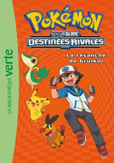 Pokémon 07 - La revanche de Gruikui