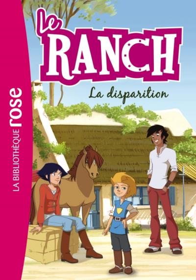 Le Ranch 04 - La disparition