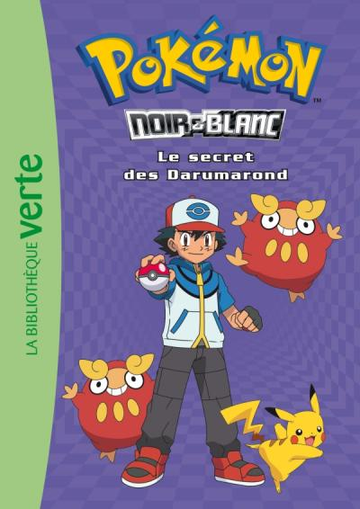 Pokémon 05 - Le secret des Darumarond