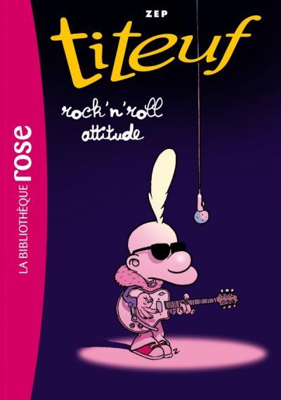 Titeuf 16 - Titeuf Rock'n roll attitude