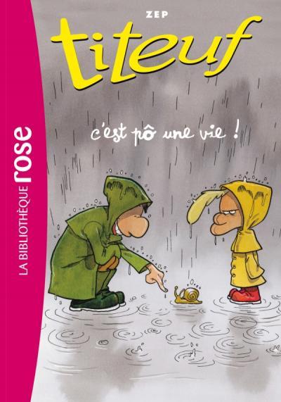 Titeuf 03 - C'est pô une vie