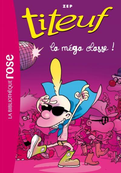 Titeuf 13 - La méga classe!