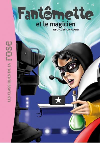 Fantômette 52 - Fantômette et le magicien