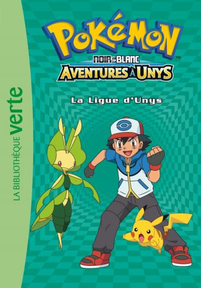 Pokémon 10 - La Ligue d'Unys