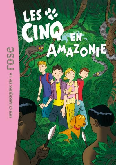 Les Cinq 40 - Les Cinq en Amazonie