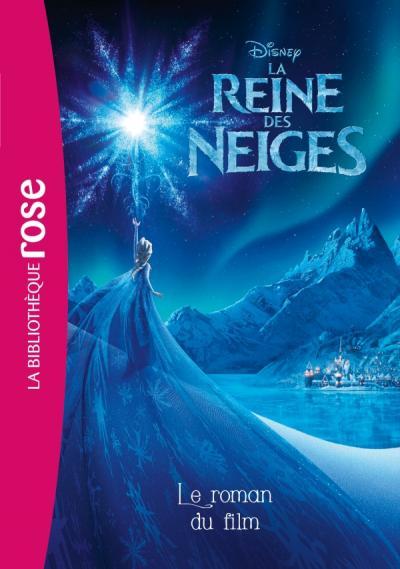 La Reine des Neiges - Le roman du film