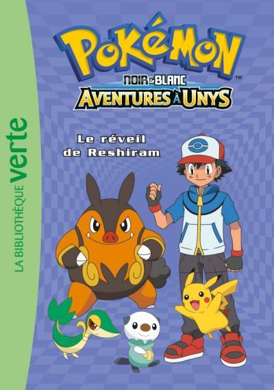 Pokémon 11 - Le réveil de Reshiram