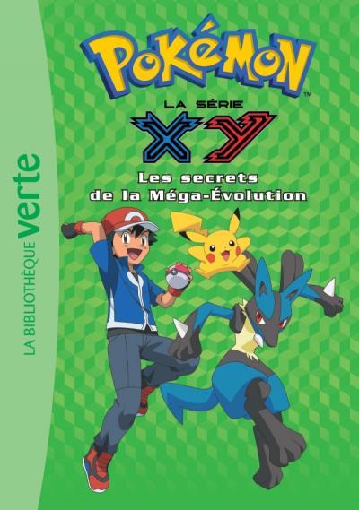 Pokémon 18 - Les secrets de la méga-évolution