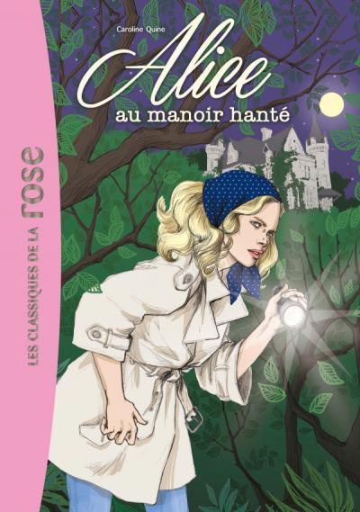 Alice 02 - Alice au manoir hanté