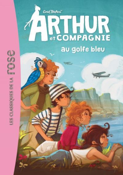 ARTHUR ET CIE 03 - ARTHUR ET CIE AU GOLFE BLEU