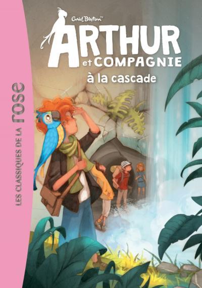 ARTHUR ET CIE 05 - ARTHUR ET CIE A LA CASCADE