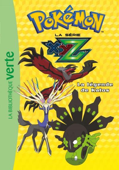 Pokémon 37 - La légende de Kalos
