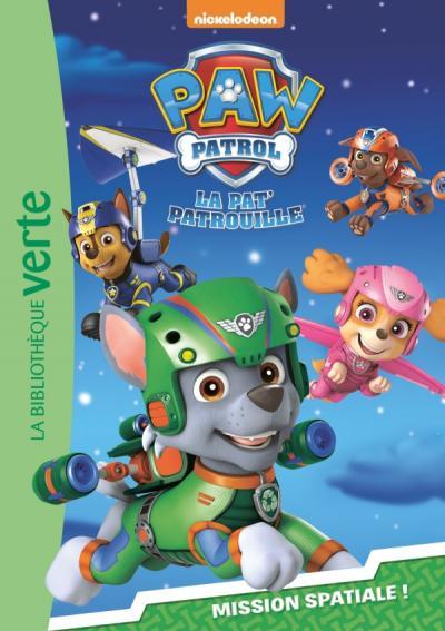 Paw Patrol La Pat' Patrouille 05 - Mission spatiale