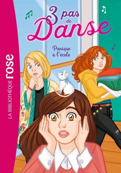 3 pas de danse 06 - Panique à l'école