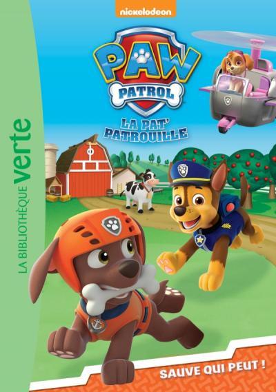 Paw Patrol La Pat' Patrouille 07 - Sauve qui peut !