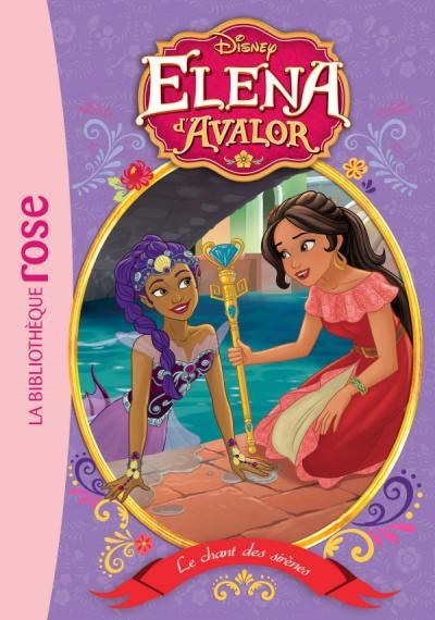 Elena d'Avalor 08 - Le Chant des sirènes