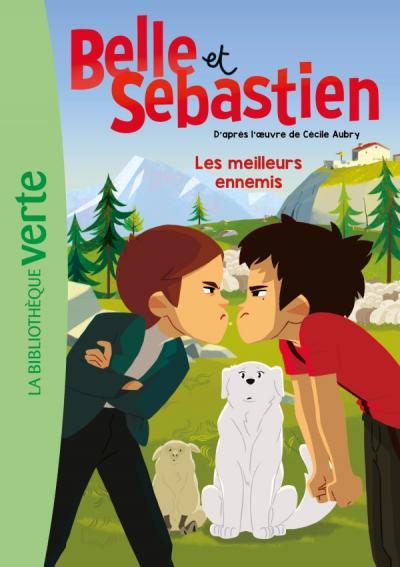 Belle et Sébastien 03 - Les meilleurs ennemis