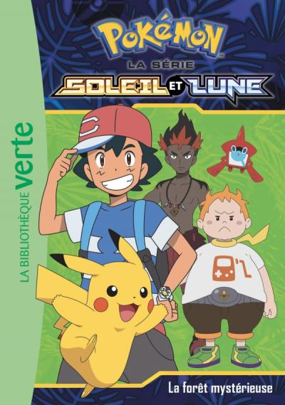 Pokémon Soleil et Lune 09 - La forêt mystérieuse