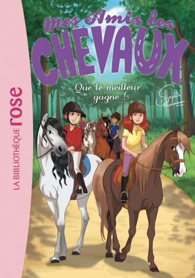 Mes amis les chevaux 24 - Que le meilleur gagne !