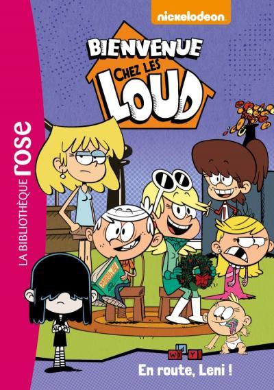 Bienvenue Chez Les Loud 05 En Route Leni
