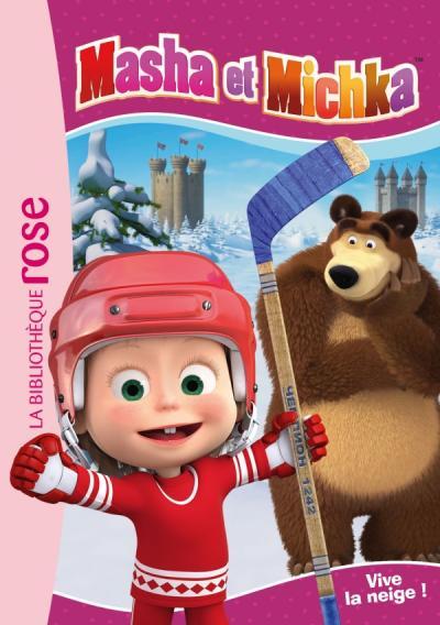 Masha et Michka 05 - Vive la neige !